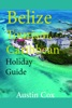 Belize Tourism, Caribbean: Holiday Guide