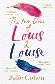 The Two Lives Of Louis Louise