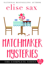 Matchmaker Mysteries - The Complete Series Boxed Set book
