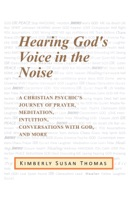 Hearing God's Voice in the Noise