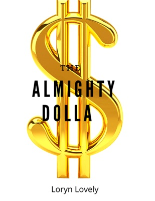 The Almighty Dolla