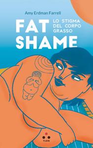 Fat shame Libro Cover