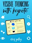 Visible Thinking with Keynote