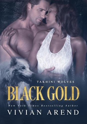 Vivian Arend - Black Gold