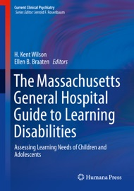 The Massachusetts General Hospital Guide To Learning Disabilities