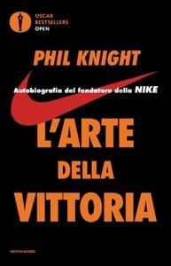 L'arte della vittoria da Phil Knight