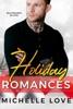 Holiday Romances: Billionaires in Love
