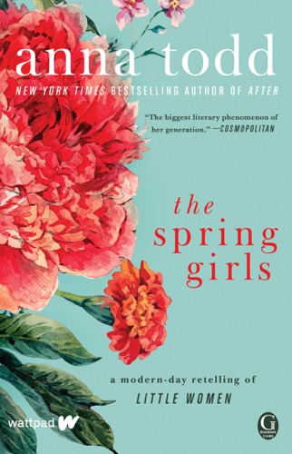 Anna Todd - The Spring Girls