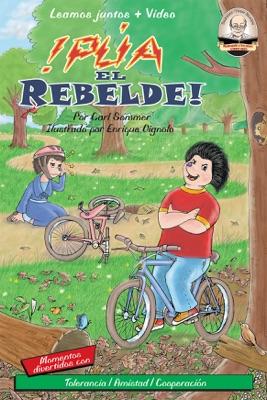 ¡Púa, El Rebelde!