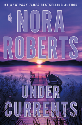 Nora Roberts - Under Currents book