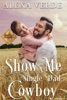 Show Me a Single Dad Cowboy