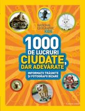 National Geographic - 1000 De Lucruri Ciudate Dar Adevarate