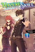 Hazure Skill: The Guild Member with a Worthless Skill Is Actually a Legendary Assassin, Vol. 1 (light novel) Book Cover
