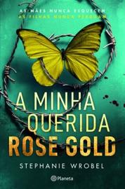 A Minha Querida Rose Gold PDF Download