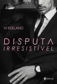 Disputa irresistível Book Cover