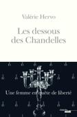 Les Dessous des Chandelles - Une femme en quête de liberté