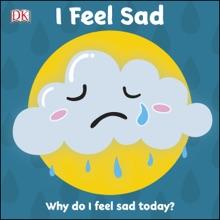 I Feel Sad