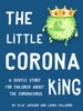 The Little Corona King
