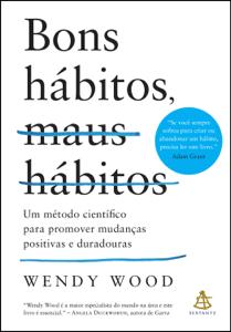Bons hábitos, maus hábitos Book Cover