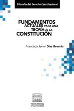 Fundamentos Actuales Para Una Teoría De La Constitución.