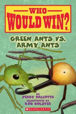 Green Ants vs. Army Ants