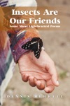 Insects Are Our Friends