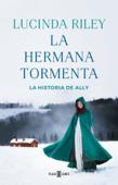 Download and Read Online La hermana tormenta (Las siete hermanas 2)