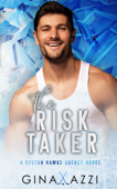 Download and Read Online The Risk Taker