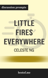 Little Fires Everywhere by Celeste Ng (Discussion Prompts) PDF Download