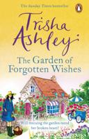 Trisha Ashley - The Garden of Forgotten Wishes artwork