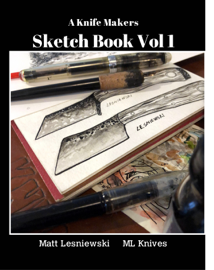 A Knife Makers Sketch Book Vol 1