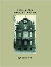 Historical Cities-Boston, Massachusetts