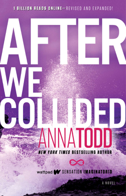 After We Collided - Anna Todd book