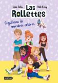 Las Rollettes 3. Orgullosas de nuestros colores