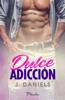 J Daniels - Dulce adicción portada