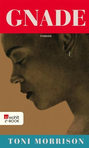 Toni Morrison - Gnade