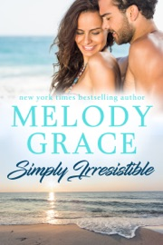 Simply Irresistible - Melody Grace by  Melody Grace PDF Download