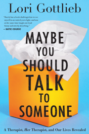Maybe You Should Talk to Someone - Lori Gottlieb book summary