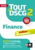 Tout Le DSCG 2 - Finance 3e édition - Révision Et Entraînement