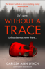 Carissa Ann Lynch - Without a Trace  artwork
