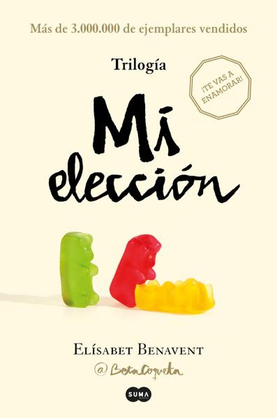 Trilogía Mi elección (edición pack con: Alguien que no soy  Alguien como tú  Alguien como yo) por Elísabet Benavent