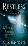 Restless: An Aurora Rising Short Story