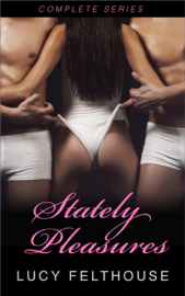 Stately Pleasures - Complete Series PDF Download