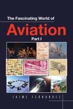 The Fascinating World Of Aviation