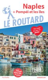 Guide du Routard Naples + Pompéi et les îles 2019