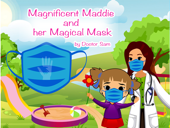 Magnificent Maddie and her Magical Mask
