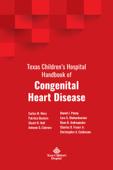 Download Texas Children's Hospital Handbook of Congenital Heart Disease ePub | pdf books