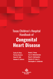 Texas Children's Hospital Handbook of Congenital Heart Disease