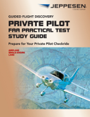 Private Pilot Practical Test Study Guide
