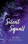 Silent Squall Revised And Expanded Edition